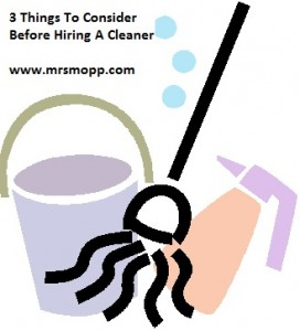 3 Things To Consider Before You Hire A Cleaner | Mrs Mopp UK