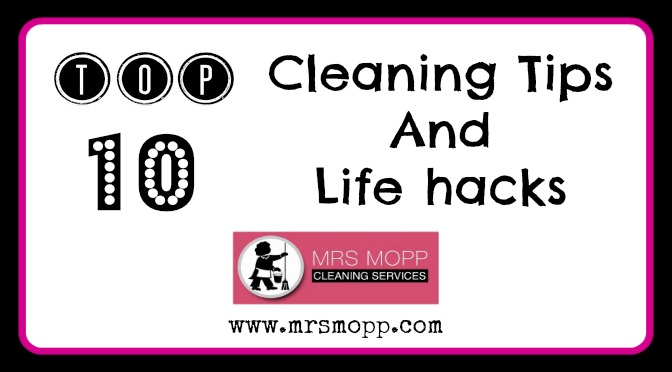 Ten Top Cleaning Tips & Life Hacks | Mrs Mopp UK
