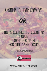 Order a takeaway or hire a cleaner? Mrs Mopp blog post - Hire A Cleaner