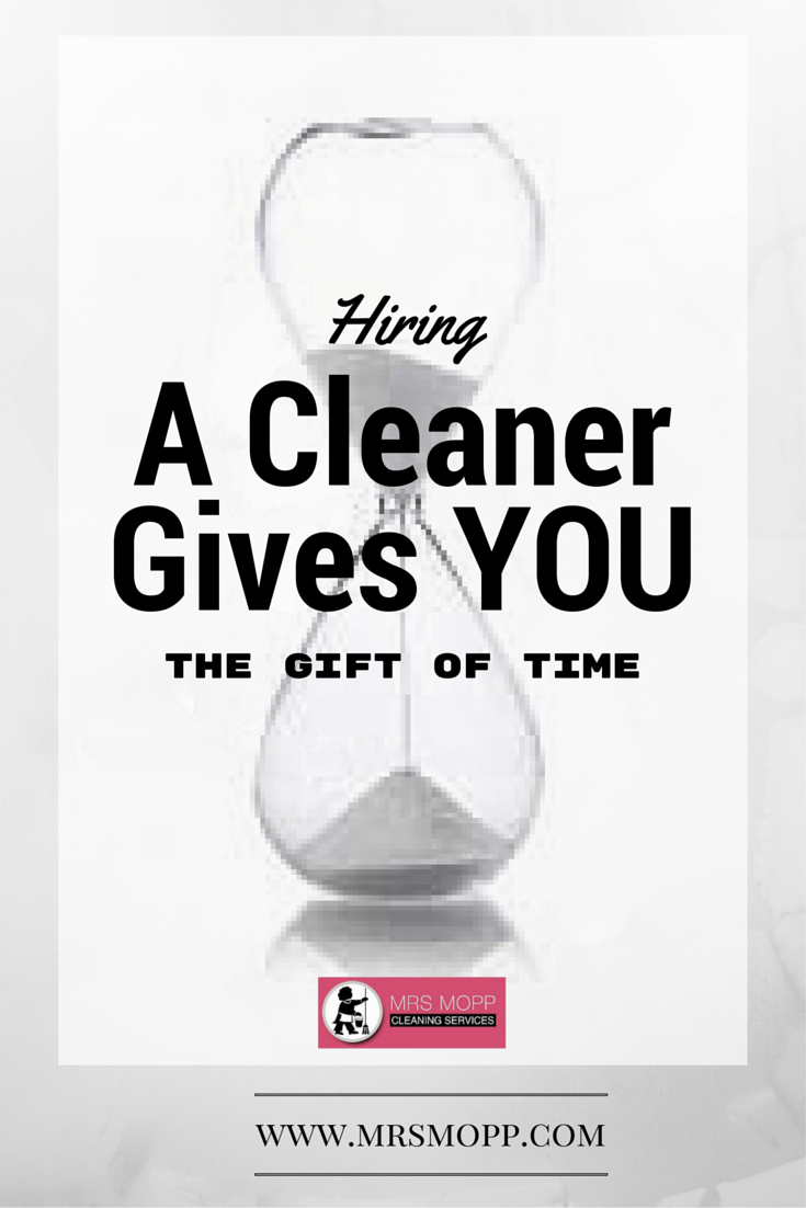 Cleaners give the gift of time image - mrs mopp blog - hire a cleaner