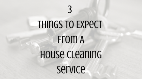 3 Things To Expect When Hiring A House Cleaning Service