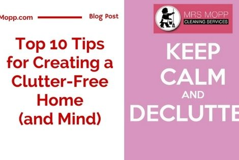 Top 10 tips for Creating a Clutter-Free Home (and Mind)